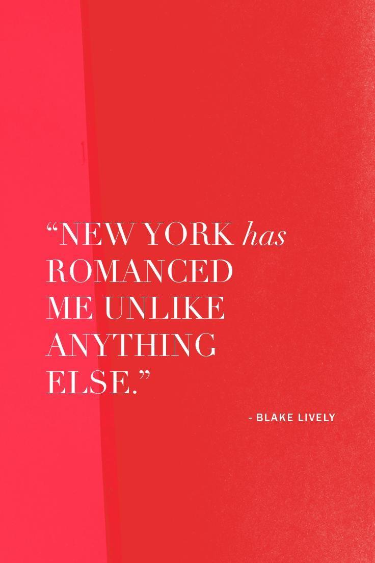 Why Blake Lively fell for New York