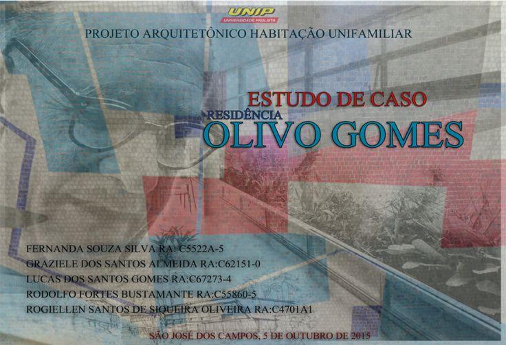 Capa do trabalho sobre estudo de caso da residência Olivo Gomes do Arquiteto…