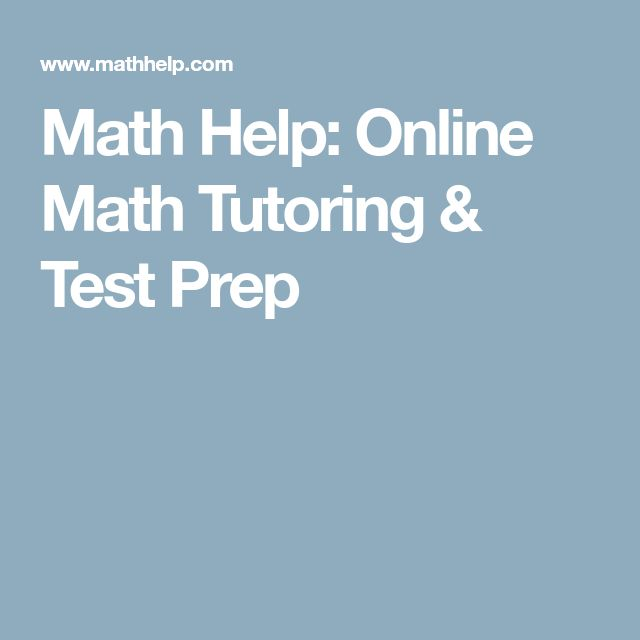 best math help online ideas teaching  math help online math tutoring test prep onlinemathhelp mathtutoring learnmathonline
