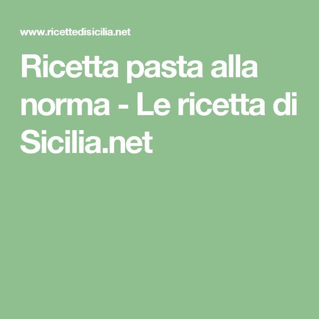 Ricetta pasta alla norma - Le ricetta di Sicilia.net
