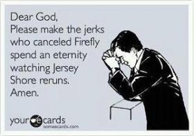 AMEN: Fucking, Dear God, Cancel Fireflies, Haha Series, Jersey Shore, Dr. Who, Lord Prayer, Foxes, Has Been