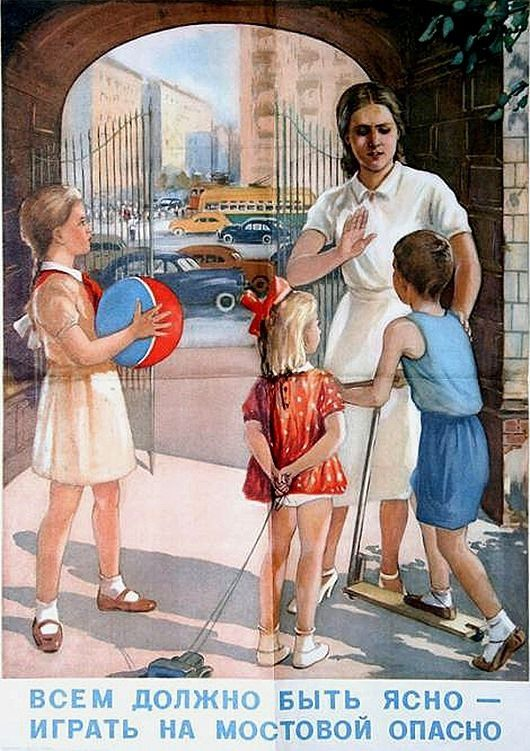 every boy should know playing on the street is dangerous!   #soviet #poster #art
