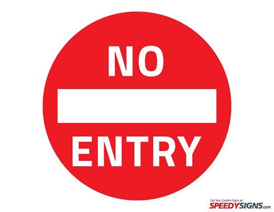 Free No Entry Printable Sign Template Free Printable
