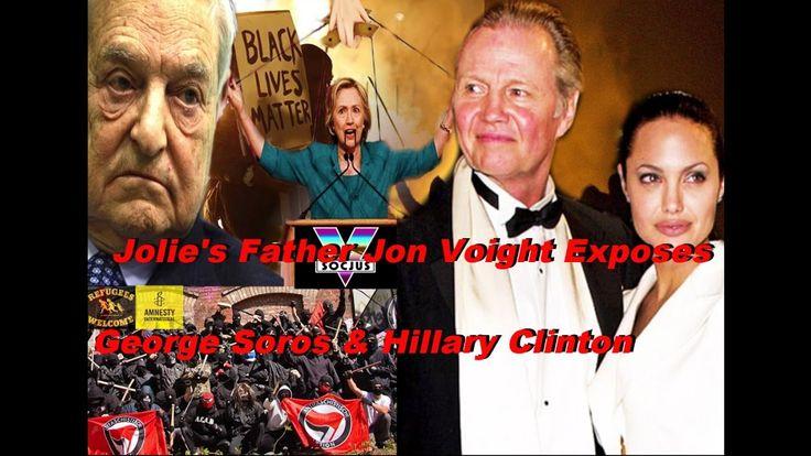 Angelina Jolie's Father Jon Voight Exposes George Soros & Hillary Clinton!