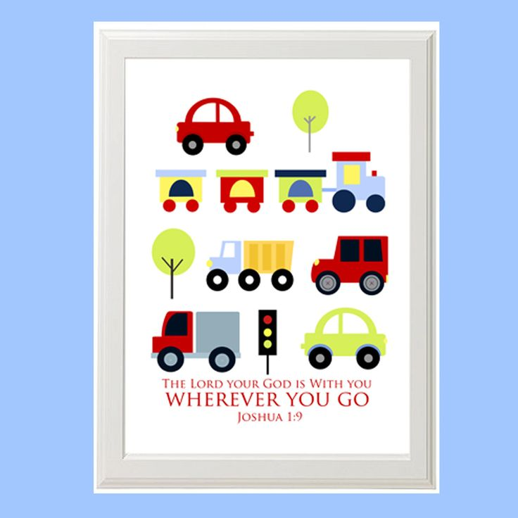 Transportation Wall art INSTANT DOWNLOAD for Nursery, Kids Room, Boy Room with Bible Verse (Optional) Scripture  with Cars Trucks and Train. $10.00, via Etsy.