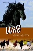 Wild Horse Country (White Cloud Station, #3)