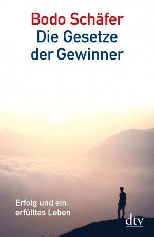 gebrauchtes Buch – Bodo Schäfer – Die Gesetze der Gewinner: Erfolg und ein erfülltes Leben