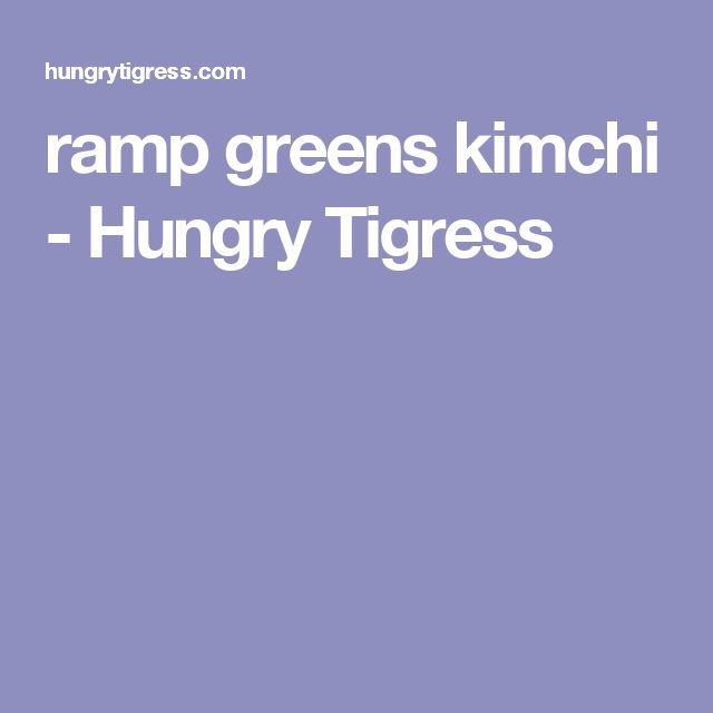 ramp greens kimchi - Hungry Tigress