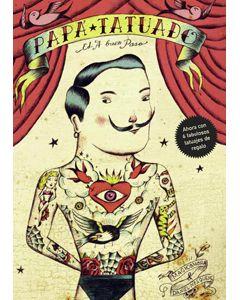 """Papá tatuado"". A buen paso."
