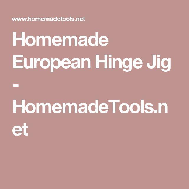 Homemade European Hinge Jig - HomemadeTools.net