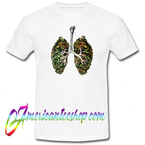Weed Lung T shirt
