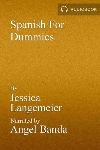 Spanish for Dummies Audio Set [With Spanish for Dummies Reference Book] | Jet.com