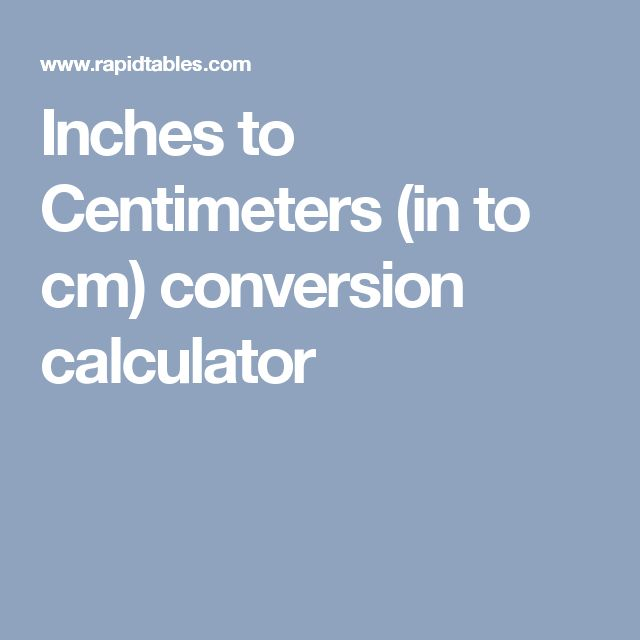 Inches to Centimeters (in to cm) conversion calculator