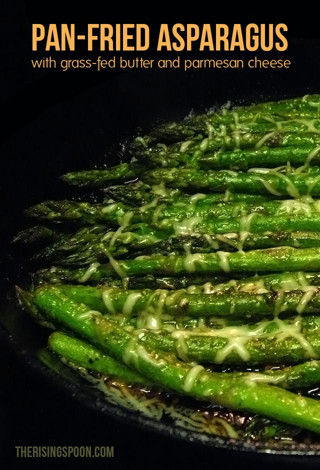 Asparagus, a popular springtime vegetable, is pan-fried with grass-fed butter and seasonings til barely tender then topped with shredded Parmesan cheese. By pairing it with a quality fat like pastured butter (made from milk from cows fed primarily with grass), your body can absorb the fat-soluble vitamins A, K and E that occur naturally in asparagus. | therisingspoon.com