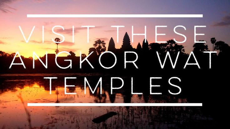 Angkor Wat - Read about the best temples to visit based on my travel experience. http://ajourneyintotheunknown.com/angkor-wat-best-temples/