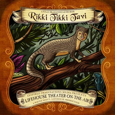 Review of Rikki-Tikki-Tavi from LifeHouse Theater-on-the-Air | Audio Theatre Central