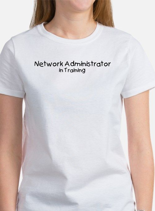 Network Administrator in Trai Women's T-Shirt for