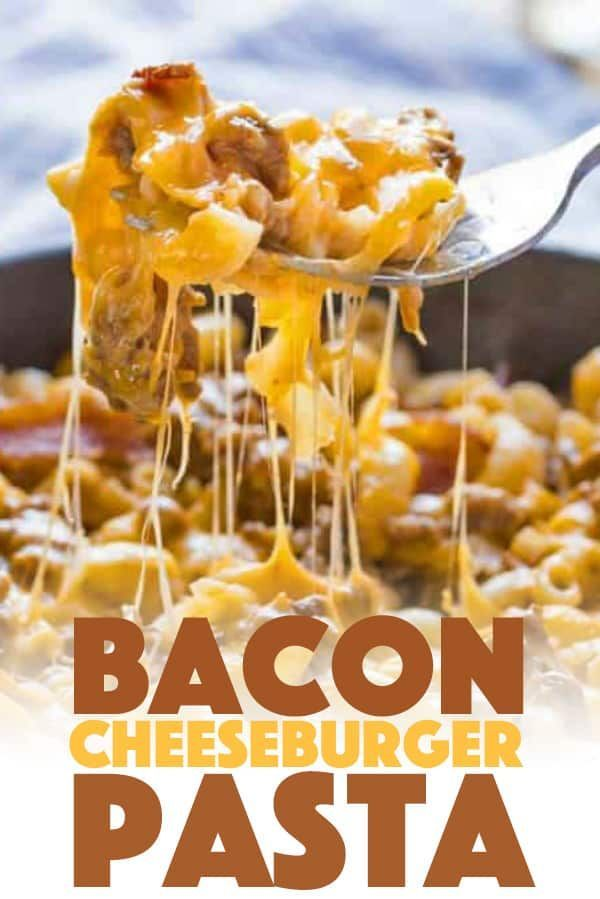 Bacon Cheeseburger Pasta Combines Elbow Macaroni Ground Beef And Bacon Along With Cheddar And Mo Cheeseburger Pasta Beef Dinner
