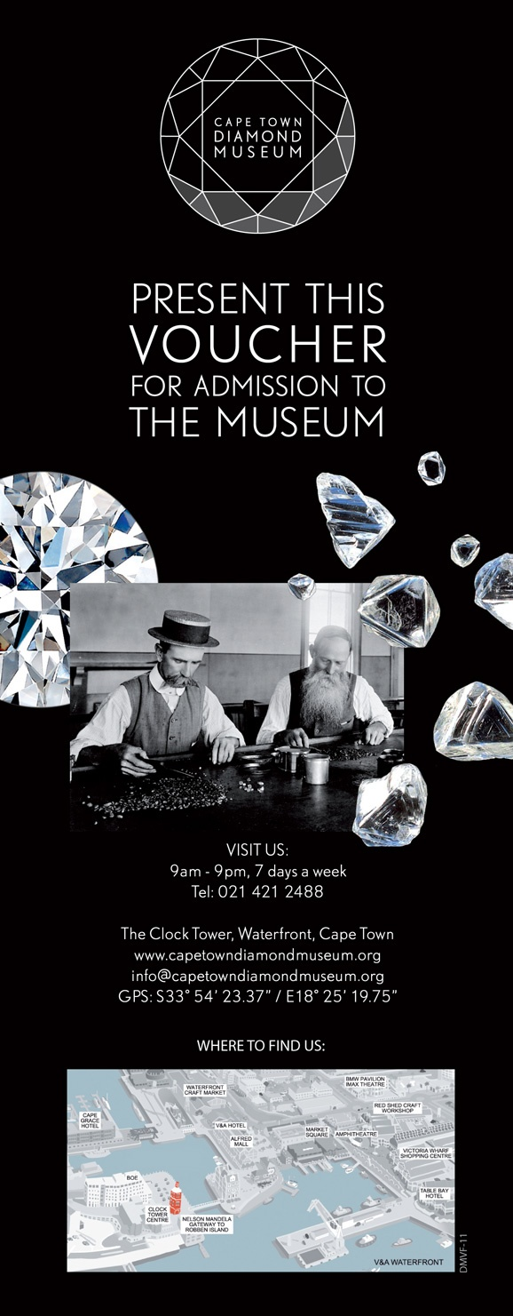 Download this voucher for complimentary admission to the Cape Town Diamond Museum.