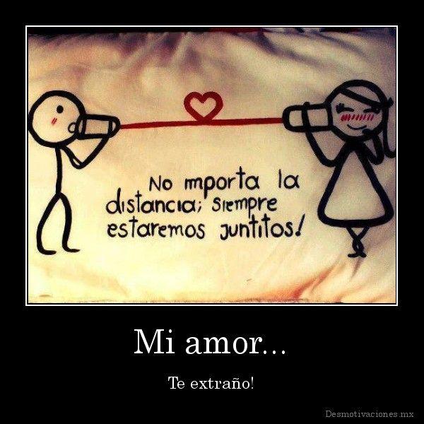 I Love You Mi Amor Quotes : Mi amor... Te Extrano Pinterest Amor