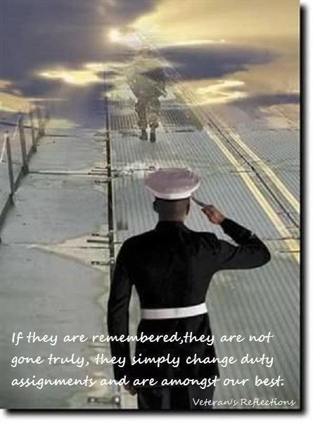 Our fallen warriors! Gone but NEVER forgotten! I absolutely love the quote... These Airmen, a Marines, Sailors, and Soldiers have been assigned a new duty station, and they ARE with the best!