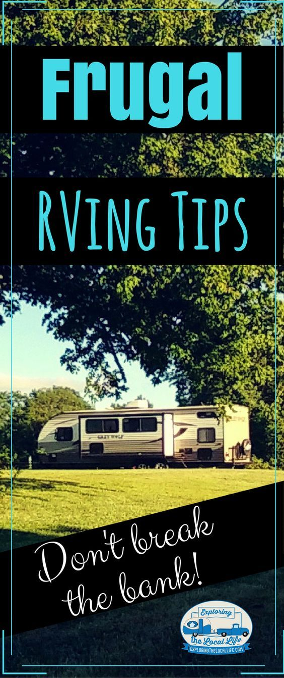 Full time RV living doesn't have to cost a fortune! We share our practical frugal RV camping tips. #traveltrailer #rvwithkids