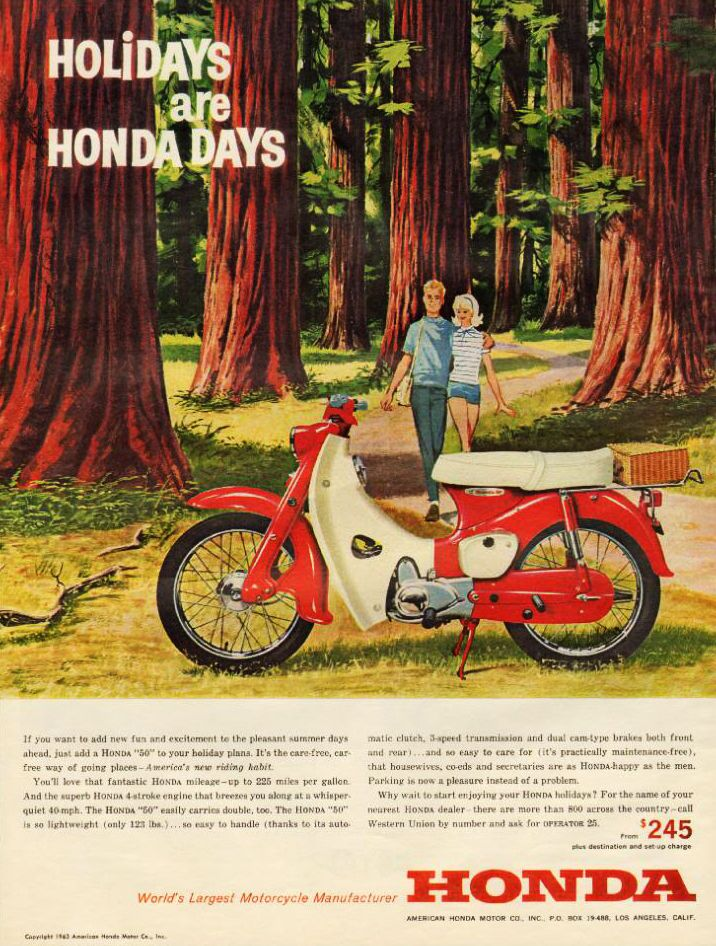 'Holidays are Honda Days'… 1963 Honda motorcycle advertisement.