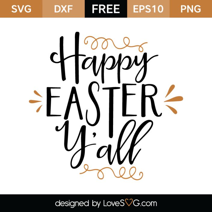 *** FREE SVG CUT FILE for Cricut, Silhouette and more *** Happy Easter Y'all