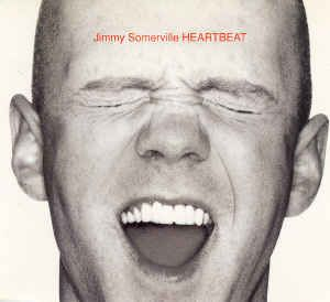 Jimmy Somerville - Heartbeat (CD) at Discogs