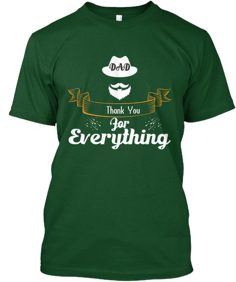 International Father's Day 2018 Forest Green  T-Shirt Front