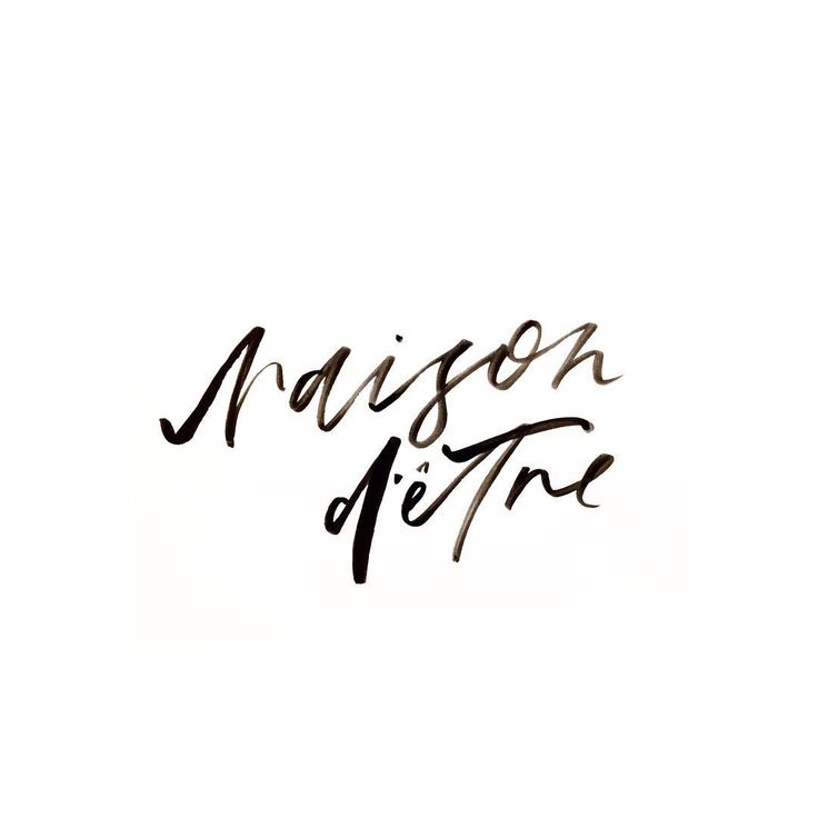 """""""The most important reason for someone, or something's existence"""".  Lettering by Renee Denaro  @sadiestreetdesignco"""