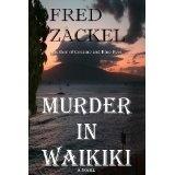 Murder in Waikiki (Kindle Edition)By Fred Zackel