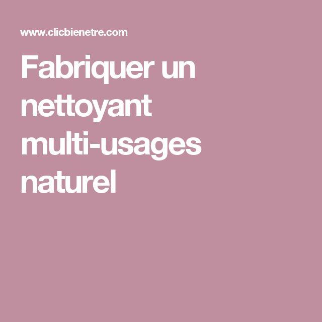 Fabriquer un nettoyant multi-usages naturel