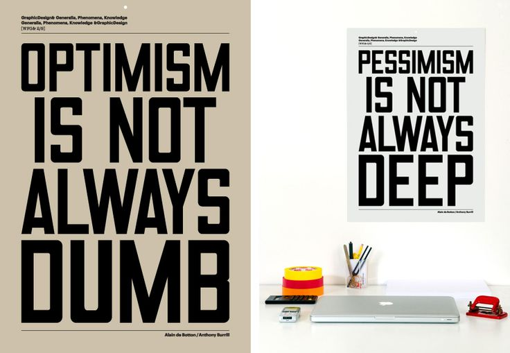 Optimism & PessimismFood For Thoughts, Posters Prints, True Words, Anthony Burrill, Optimism, Inspiration Quotes, Design, Poster Prints, Boyfriends