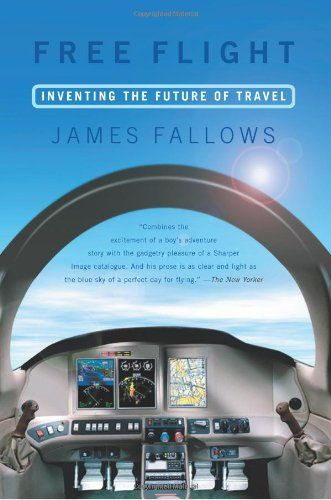 Free Flight: Inventing the Future of Travel by James Fallows http://www.amazon.com/dp/1586481401/ref=cm_sw_r_pi_dp_uawVtb1ZBJW7V23W Bruce is in this book.