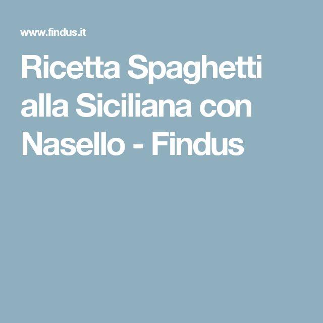 Ricetta Spaghetti alla Siciliana con Nasello - Findus