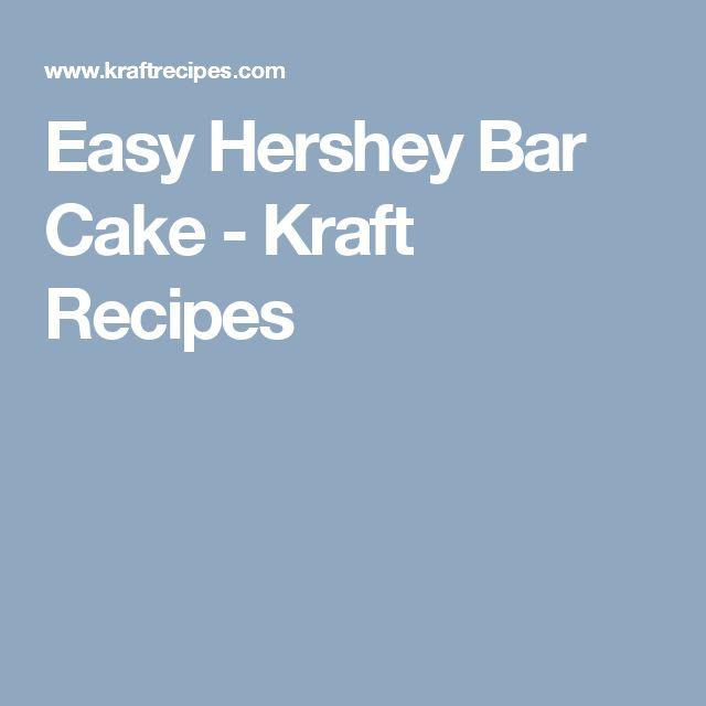 Easy Hershey Bar Cake - Kraft Recipes