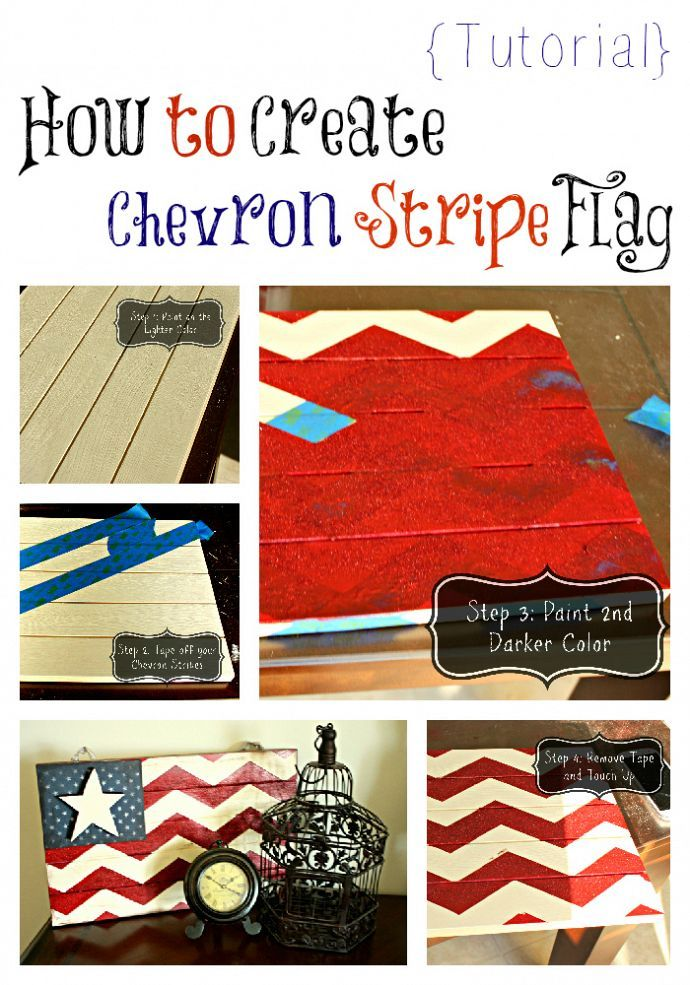 DIY Design Home Decor - How to Create a Chevron-Stripe Flag for the 4th of July! Diy home decor on a budget