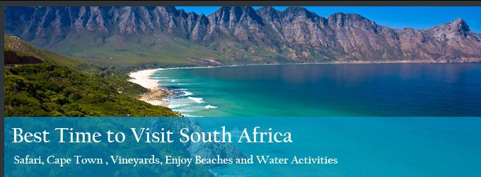 Best Time to Visit South Africa-An Overview