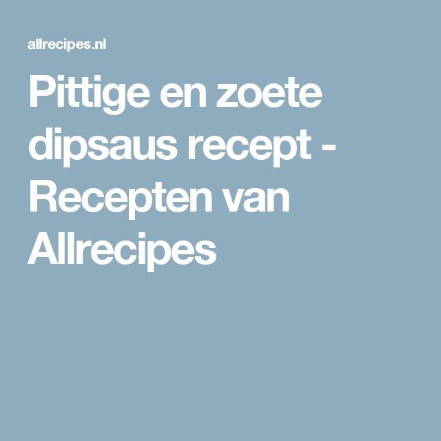 Pittige en zoete dipsaus recept - Recepten van Allrecipes