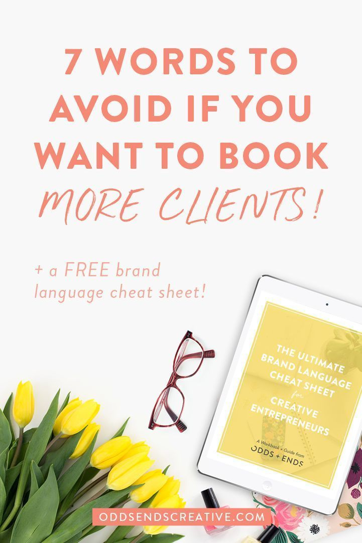 7 Words To Avoid If You Want To Book More Clients Odds Ends In 2020 Words Booking Clients Sales Tips