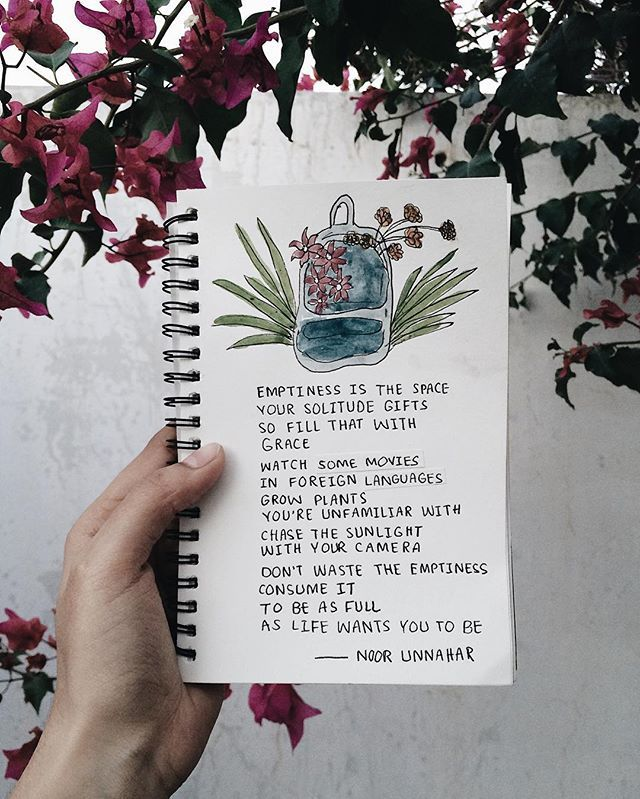 'emptiness is the space your solitude gifts so fill that with grace watch some movies in foreign languages grow plants you're unfamiliar with chase the sunlight with your camera don't waste the emptiness consume it to be as full as life wants you to be' — how to fill emptiness // poetry
