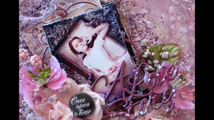 ''A Love Story'' - Mixed Media Layout Tutorial for Lindy's Stamp Gang