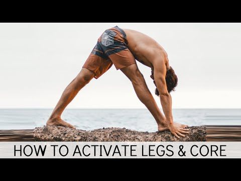 how to activate the legs and core for yoga standing poses