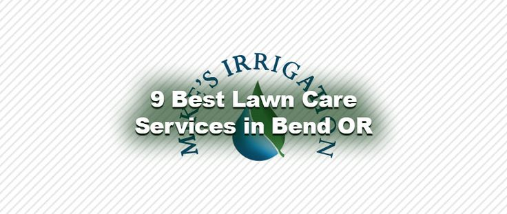 There are hundreds of lawn care companies in C.O., how do you find the right one? Here are 9 Best Lawn Care Services in Bend OR according to Home Advisor.