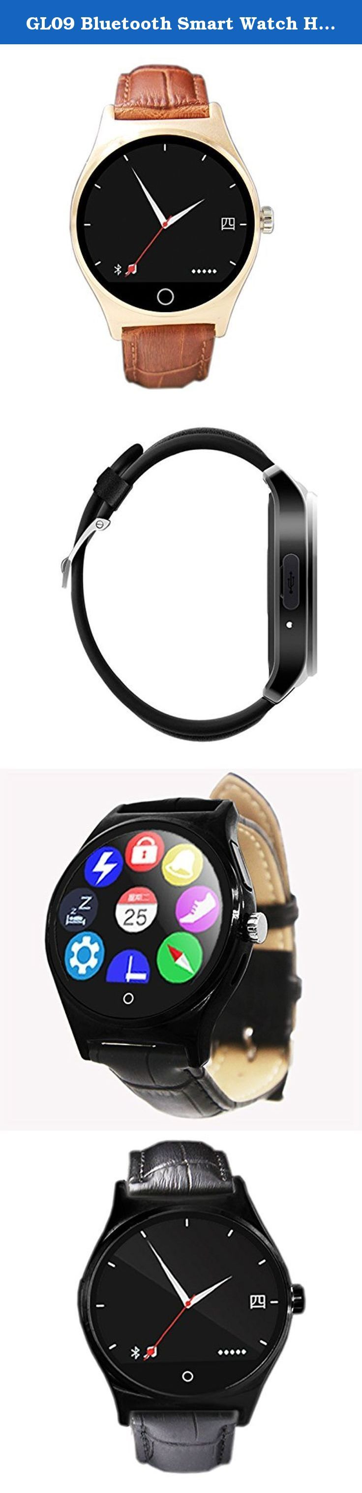 GL09 Bluetooth Smart Watch Heart Rate Watch Wristwatch Waterproof IP67 For IOS And Android. GL09 Bluetooth Smart Watch Heart Rate Watch Wristwatch Waterproof IP67 For IOS And Android This is a round screen Bluetooth Smart Watch Heart Rate Watch which is perfect compatible with bluetooth 4.0. It is support for IOS 7.0 and above,Android 4.3 and above . This Watch has many functions,such as:Heart Rate Monitor,Pedometer,Sleeping monitor,Remote camera,Infrared remote control and so on. if you...