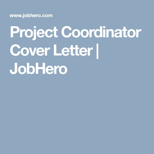 Project Coordinator Cover Letter | JobHero