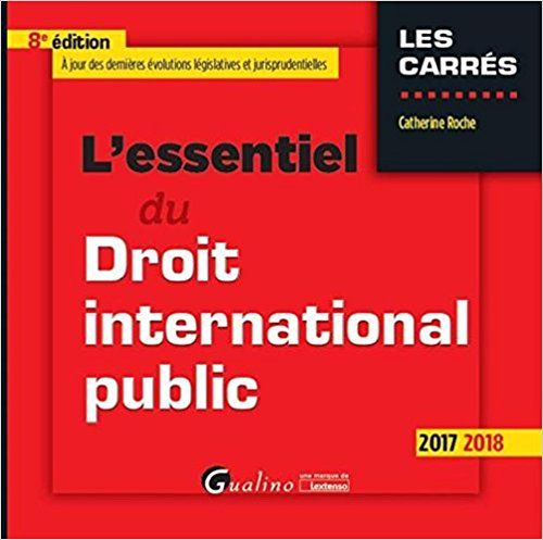 https://www-biblioaccess-com.biblionum.u-paris2.fr/244/Catalog/Book/794138/L-essentiel-du-droit-international-public-2017-2018-8e-%C3%A9dition
