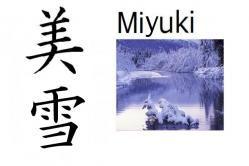 Miyuki (bella nieve) Nombre compuesto: Mi (belleza) + Yuki (nieve) Significado: Bella nieve Significado abstracto: Que será bella y blanca como la nieve Lectura: Miyuki Nombre de: Chica