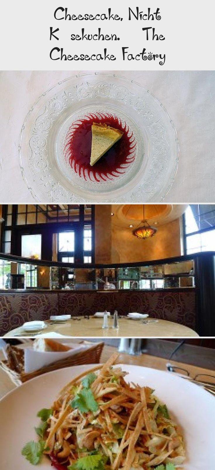 Cheesecake, Nicht Käsekuchen. – The Cheesecake Factory